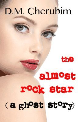 Hot, New Paranormal Romance, The Almost Rock Star (A Ghost Story). Come read it for free on Wattpad!